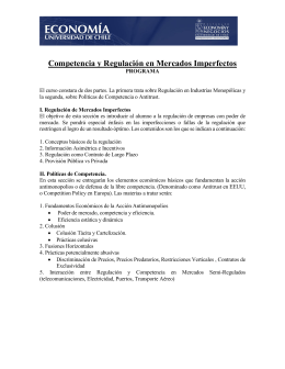 Competencia y Regulación en Mercados Imperfectos