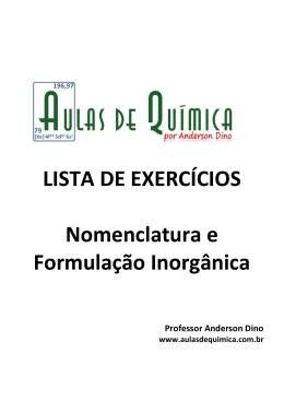 LISTA DE EXERCÍCIOS Nomenclatura e Formulação Inorgânica