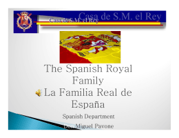 The Spanish Royal Family La Familia Real de España