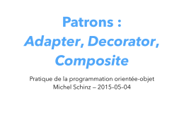 Patrons : Adapter, Decorator, Composite - CS