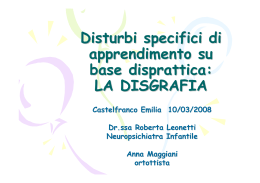 Disturbi specifici di apprendimento su base disprattica: LA DISGRAFIA