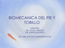 biomecanica del pie y tobillo