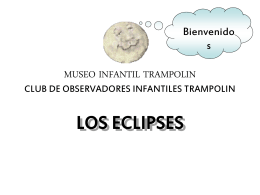 los eclipses - Museo Infantil Trampolin