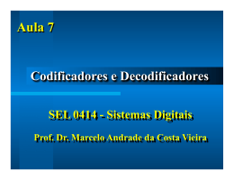 Aula 7 - Codificadores e Decodificadores