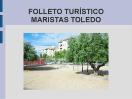 FOLLETO TURISTICO MARISTAS TOLEDO