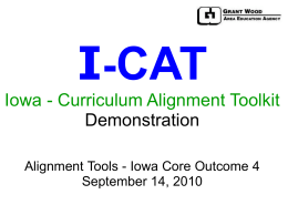 Iowa-Curriculum Alignment Toolkit Demonstration (I