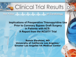 Implications of Preoperative Thienopyridine Use Prior to CABG