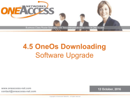 OneOS-Based Products ONE60 - ONE200 - ONE400
