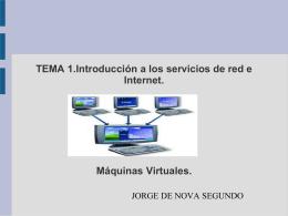 TEMA 1.Introducción a los servicios de red e Internet. Máquinas