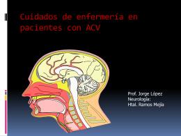 CUIDADOS DE ENFERMERIA EN PACIENTES CON ACV