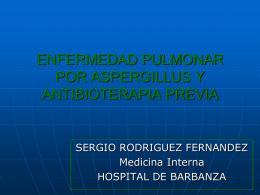 enfermedad pulmonar por aspergillus y antibioterapia