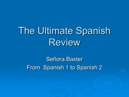 The Ultimate Spanish Review
