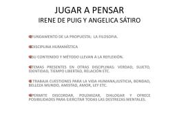 JUGAR A PENSAR IRENE DE PUIG Y ANGELICA SÁTIRO