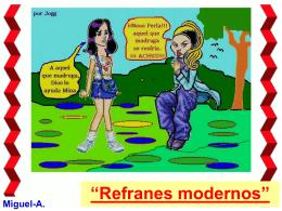 Refranes modernos.