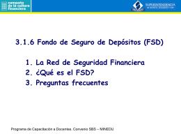 Qué es el FSD?