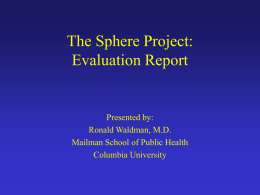 The Sphere Project: Evaluation Report