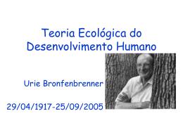 Teoria Ecológica do Desenvolvimento Humano