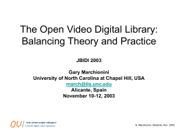 The Open Video Digital Library: Balancing Theory and Practice