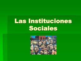 las instituciones sociales power point