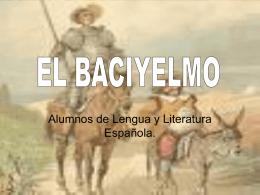 Baciyelmo es un término acuñado por Sancho Panza para referirse