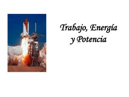 Trabajo, Potencia y Energía