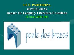 I.E.S. PASTORIZA (Prof.ÉLIDA) Depart. De Lengua y Literatura