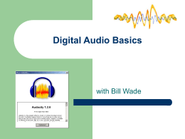 Introduction to Audacity (Powerpoint show)