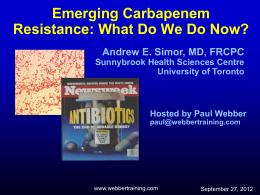 Emerging Carbapenem Resistance