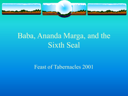 "Ananda Marga (The Sixth Seal) - Mission Of Maitreya, ""Eternal"