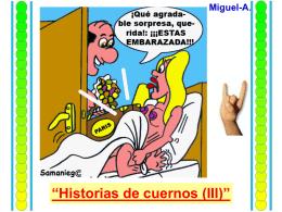 Historias de cuernos, (III). - Página de Miguel-A