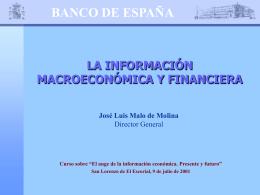 La información macroeconómica y financiera