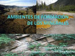 AMBIENTES DE FORMACIÓN DE LOS MINERALES