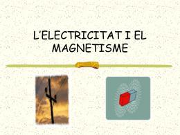 L`Electricitat i el magnetisme