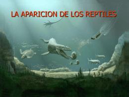 LA EVOLUCION DE LOS REPTILES