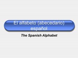El alfabeto (abecedario) español