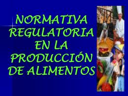 NORMATIVA EN LA PRODUCCIÓN DE ALIMENTOS