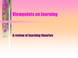 Viewpoints on learning - Arkansas Tech Faculty Web Sites