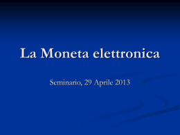 La Moneta elettronica - Istituto di Informatica e Telematica
