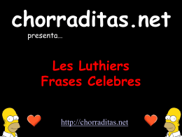 Les Luthiers - Fases Celebres