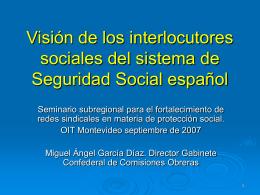 Visión de los interlocutores sociales del sistema de Seguridad