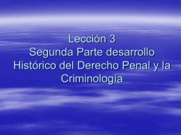 Segunda Parte desarrollo Histórico del Derecho Penal y la