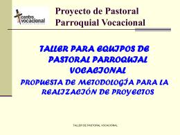 7.- Proyecto de Pastoral Parroquial Vocacional