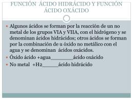 FUNCIÓN ÀCIDO HIDRÀCIDO Y FUNCIÒN ÀCIDO OXÀCIDO