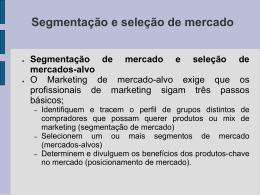 Segmentação e seleção de mercado