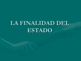 LA FINALIDAD DEL ESTADOclase 5