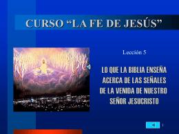 SEÑALES QUE ANUNCIAN EL REGRESO DE JESÚS 5.