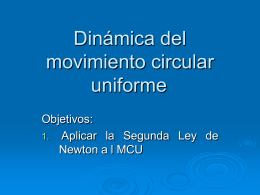 Dinámica del movimiento circular uniforme