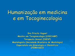 Humanização em medicina e em Tocoginecologia