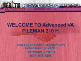 VA FILEMAN REPORTS ADVANCED 210 H, 2007 VHA