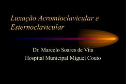 Luxação Acromioclavicular e Esternoclavicular